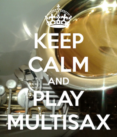 Keep calm and play multisax